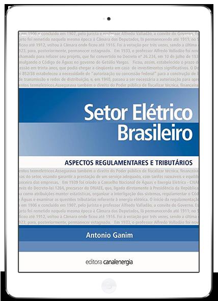 Setor Elétrico Brasileiro - Aspectos Regulatórios, Tributários e Contábil