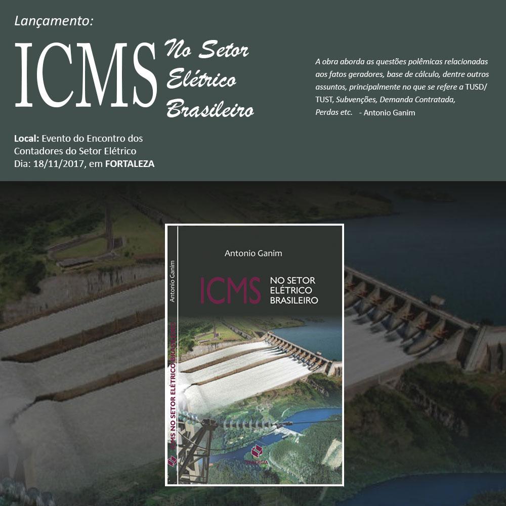 LANÇAMENTO: ICMS No Setor Elétrico Brasileiro